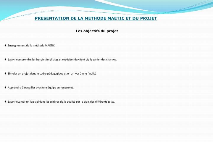 PRESENTATION DE LA METHODE MAETIC ET DU