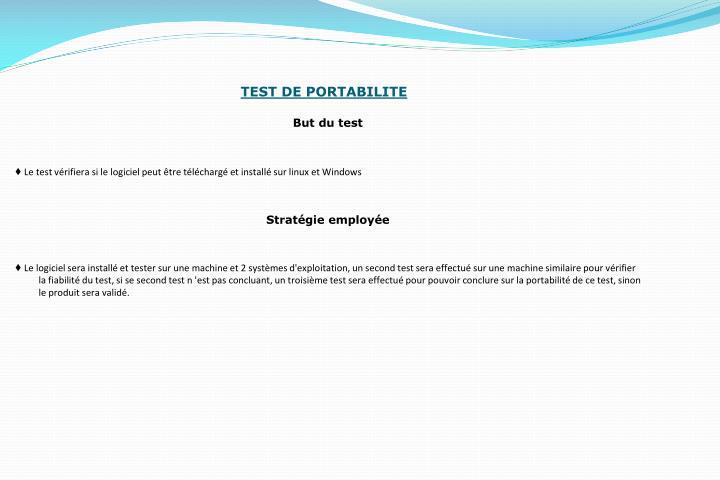 TEST DE PORTABILITE