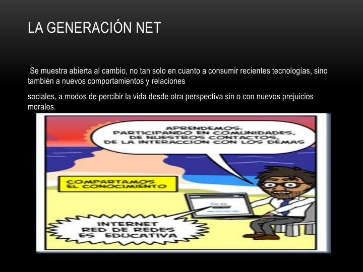 La generación net