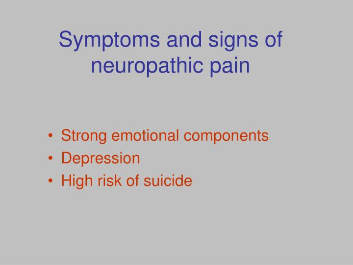 Symptoms and signs of neuropathic pain
