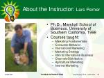 about the instructor lars perner