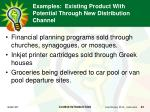 examples existing product with potential through new distribution channel