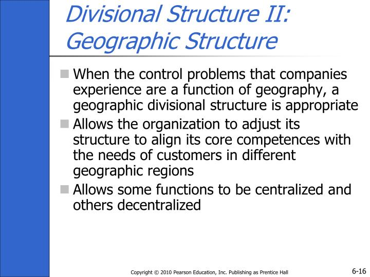 Divisional Structure II: Geographic Structure