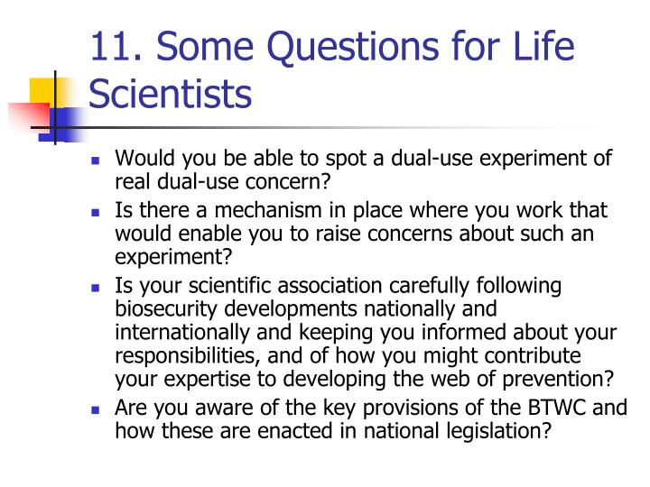 11. Some Questions for Life Scientists