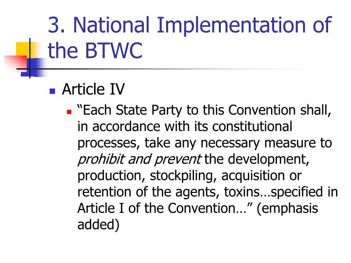 3. National Implementation of the BTWC