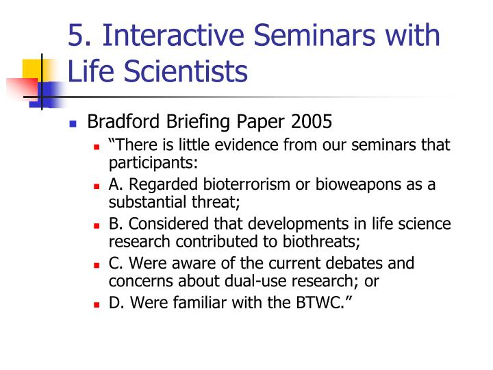5. Interactive Seminars with Life Scientists