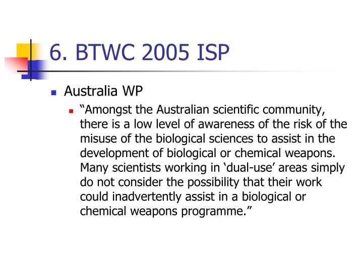 6. BTWC 2005 ISP