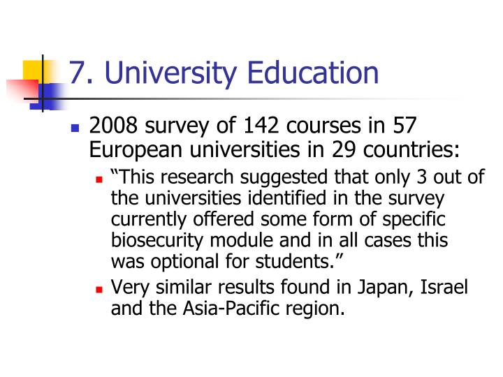 7. University Education