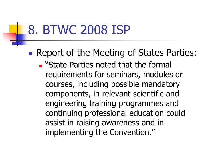 8. BTWC 2008 ISP