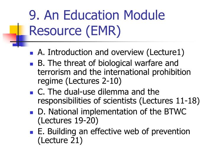 9. An Education Module Resource (EMR)