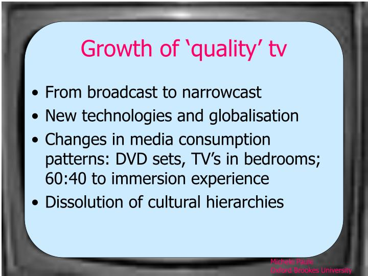 Growth of 'quality' tv