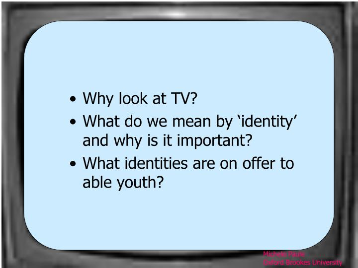 Why look at TV?