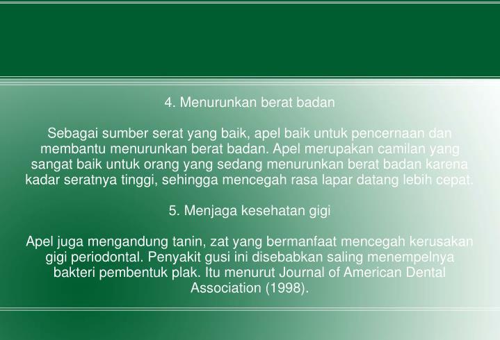 4. Menurunkan berat badan