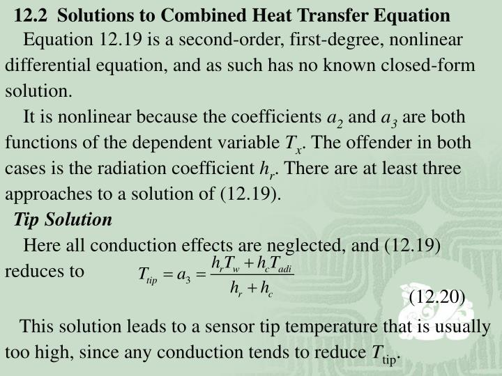 12.2  Solutions to Combined Heat Transfer Equation