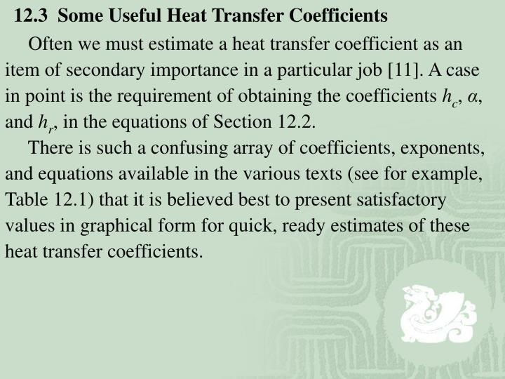 12.3  Some Useful Heat Transfer Coefficients