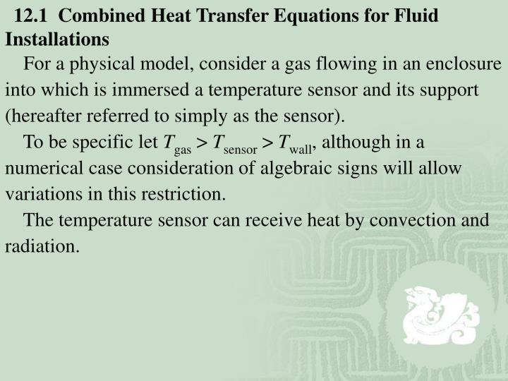 12.1  Combined Heat Transfer Equations for Fluid Installations