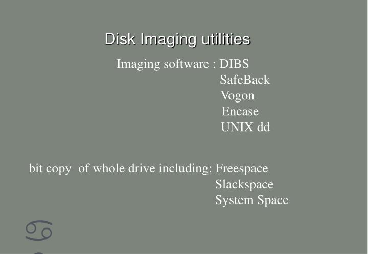 Disk Imaging utilities