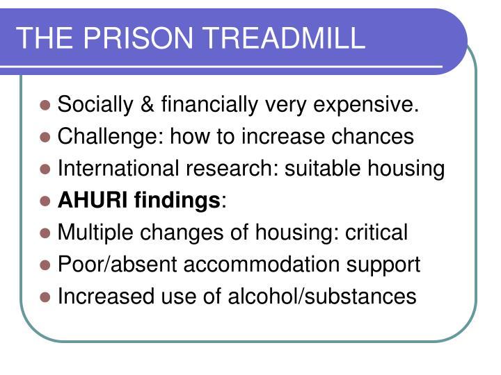 THE PRISON TREADMILL
