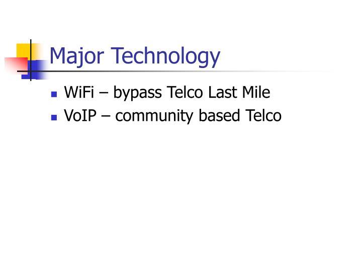 Major Technology