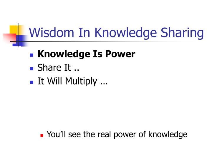 Wisdom In Knowledge Sharing