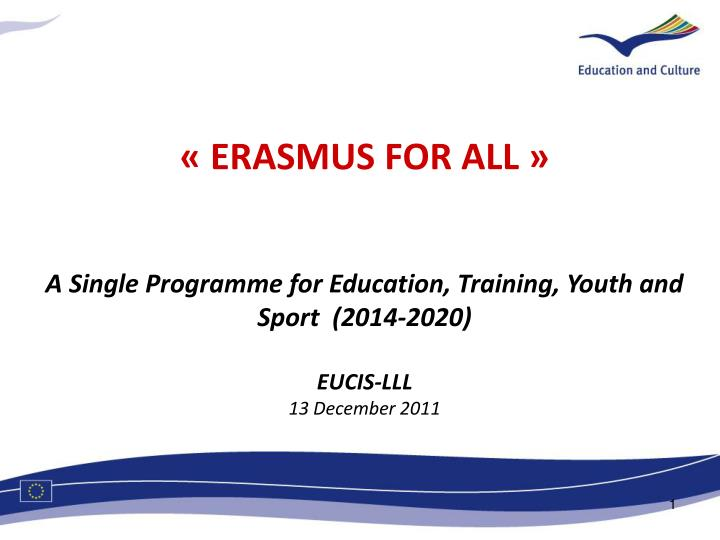 « ERASMUS FOR ALL »