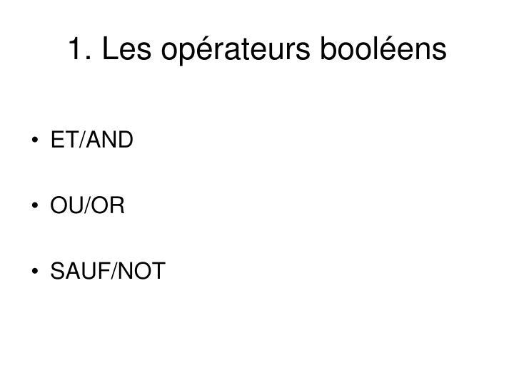 1. Les opérateurs booléens
