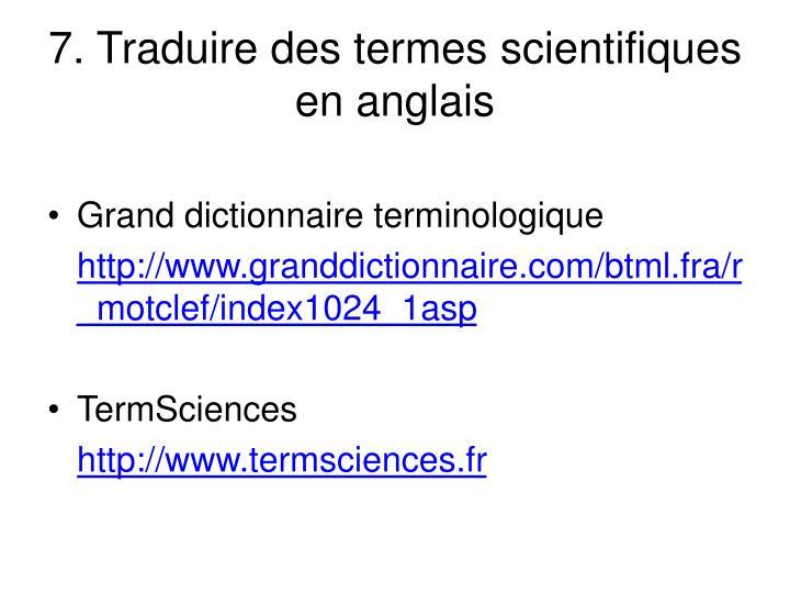 7. Traduire des termes scientifiques en anglais