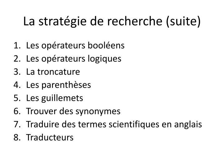 La stratégie de recherche (suite)
