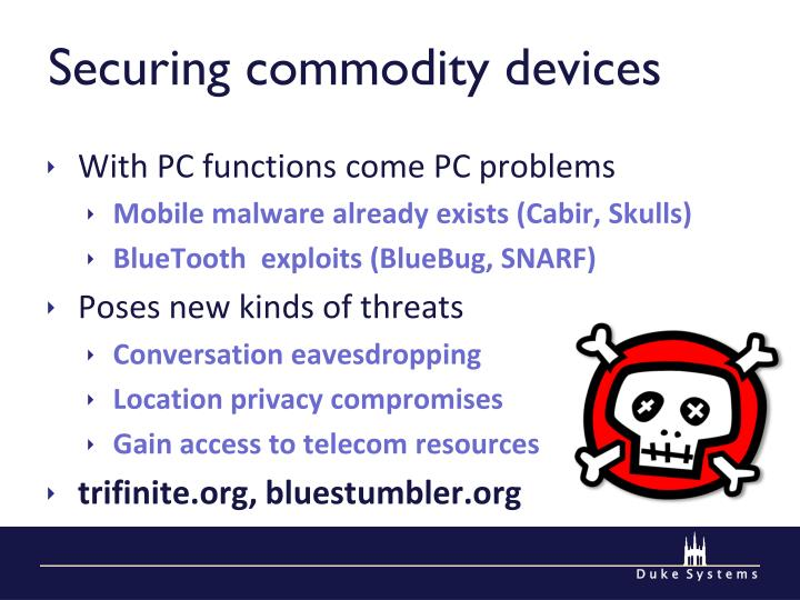 Securing commodity devices
