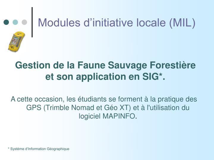 Modules d'initiative locale (MIL)