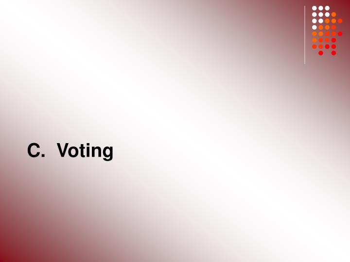 C.  Voting