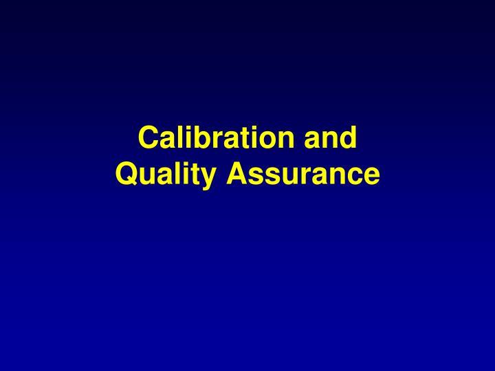 Calibration and