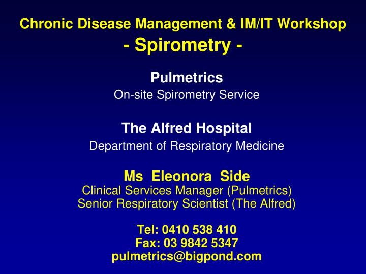 Chronic disease management im it workshop spirometry