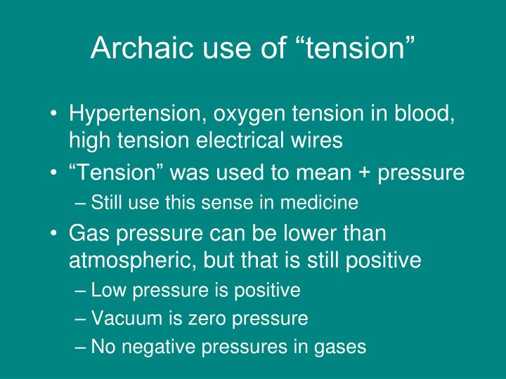 "Archaic use of ""tension"""