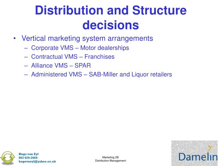 Distribution and Structure decisions