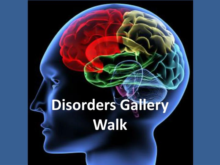 Disorders gallery walk
