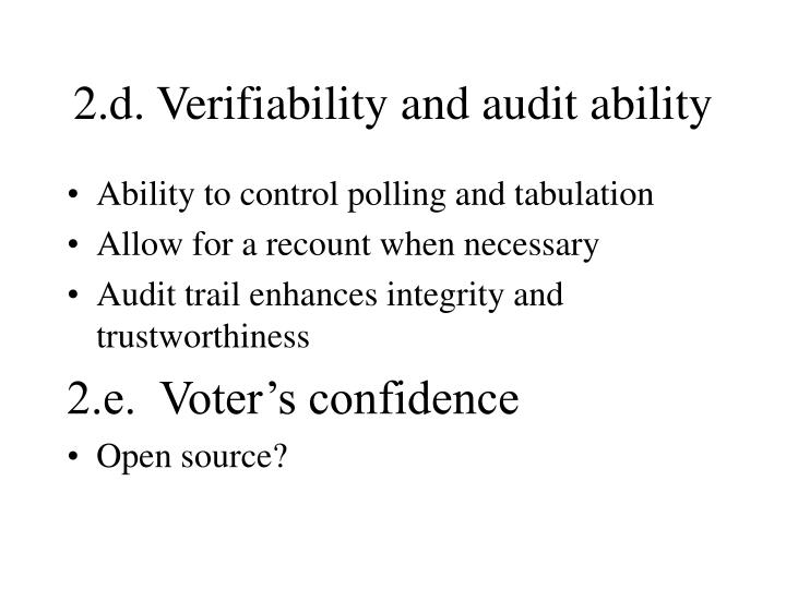 2.d. Verifiability and audit ability