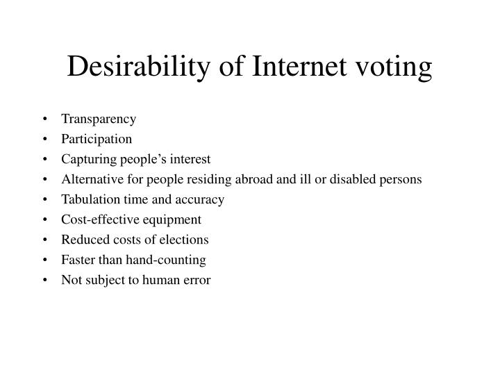 Desirability of Internet voting