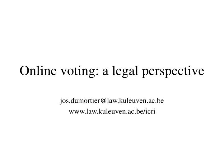 Online voting a legal perspective