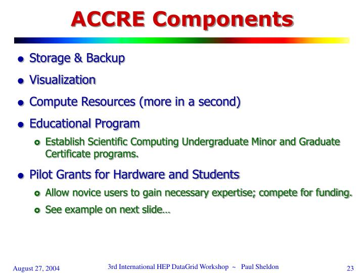 ACCRE Components
