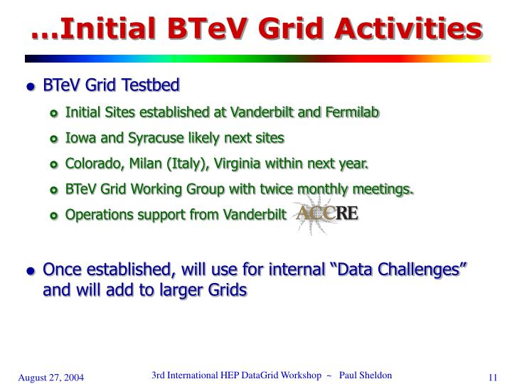 …Initial BTeV Grid Activities