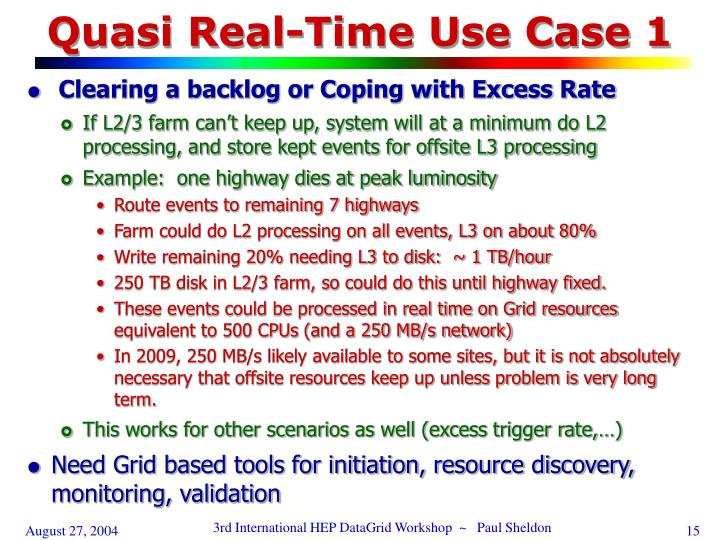 Quasi Real-Time Use Case 1