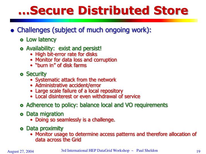 …Secure Distributed Store