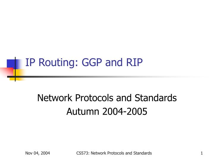 Ip routing ggp and rip