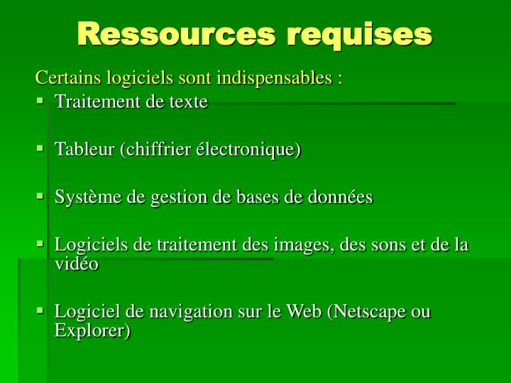 Ressources requises