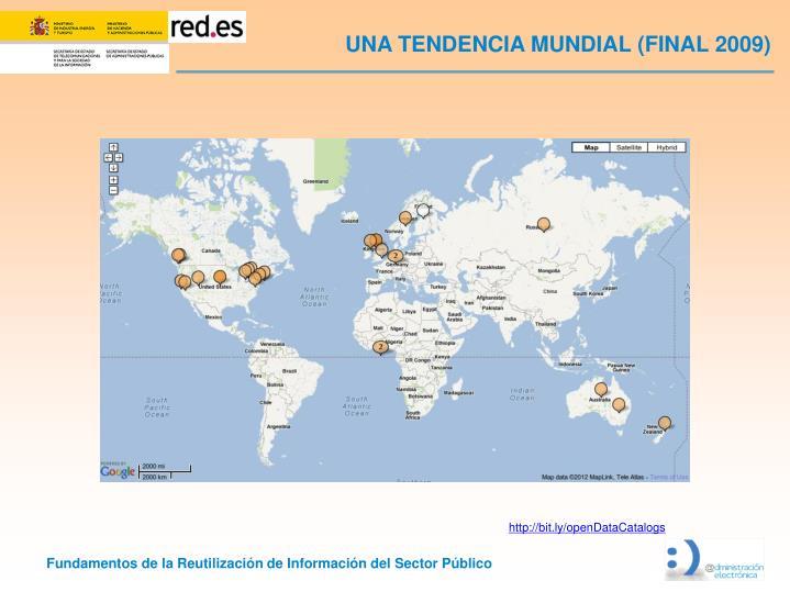 UNA TENDENCIA MUNDIAL (FINAL 2009)