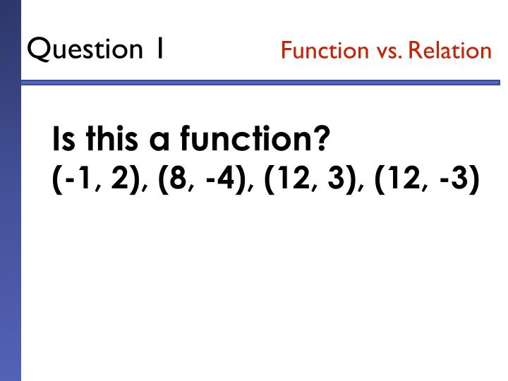 Question 1 function vs relation