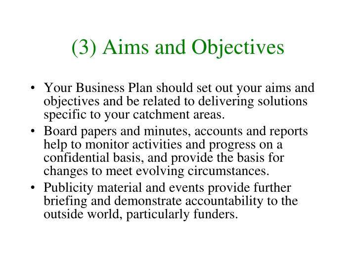 (3) Aims and Objectives