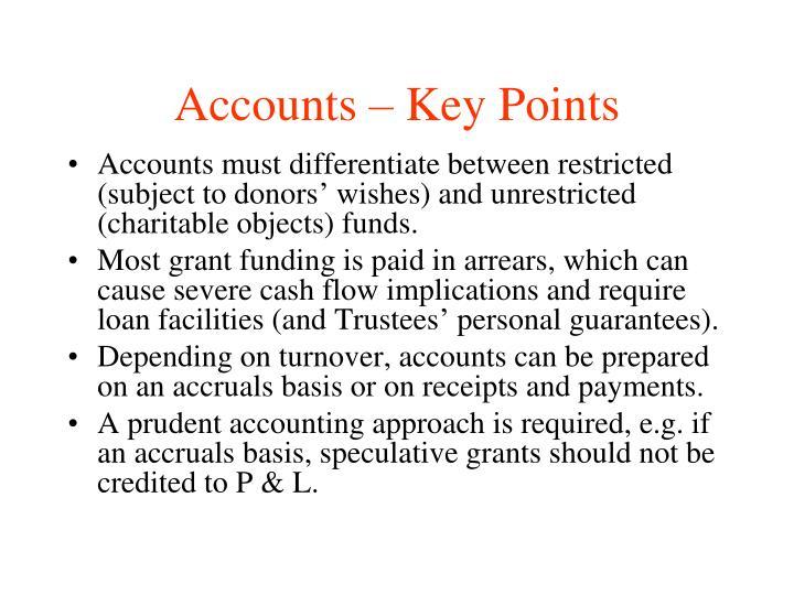 Accounts – Key Points
