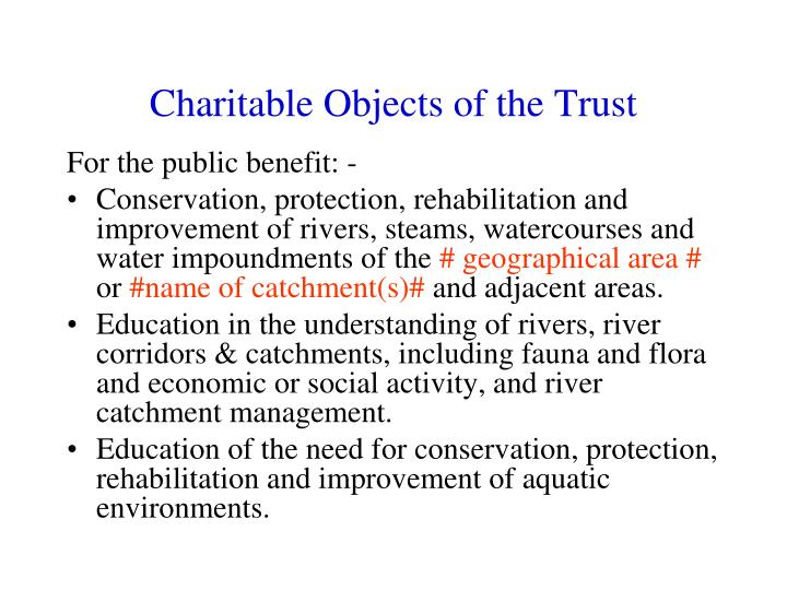 Charitable Objects of the Trust